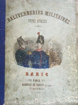 BALIVERNERIES MILITAIRES - Types Effacées - PARIS - Circa 1870 -
