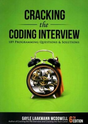 Cracking the Coding Interview : 189 Programming Questions and Solutions, Pape...