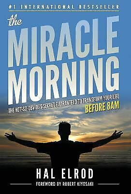 The Miracle Morning : The Not-So-Obvious Secret Guaranteed to...  (NoDust)