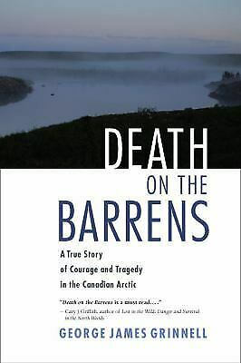 Death on the Barrens : A True Story of Courage and Tragedy...  (ExLib, NoDust)