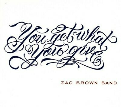 Zac Brown Band : You Get What You Give CD