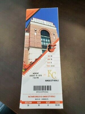 Baltimore Orioles Kansas City Royals MINT Season Ticket 8/19/19 2019 MLB Stub