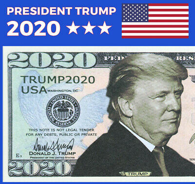 100 BILLS - Donald Trump memorabilia 2020 Re-Election Campaign Dollar Bills