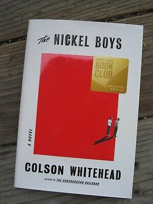 The Nickel Boys: A Novel by Colson Whitehead (Hardcover)