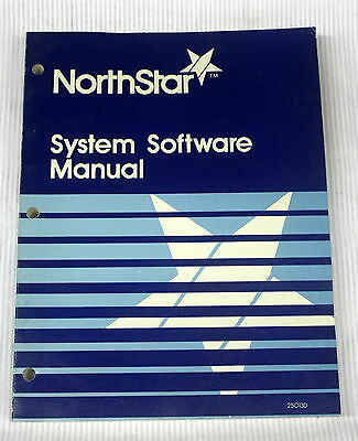 NorthStar System Software Manual - Revision 2.1 - 1982 - ships worldwide