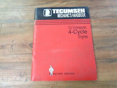 Tecumseh Engines Mechanic's Handbook 3 to 10 Horsepower 4-Cycle Engines (saK)