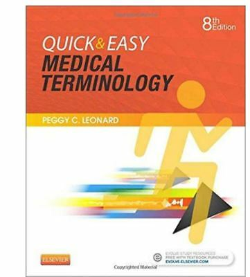 P-D-F Quick and Easy Medical Terminology 8th Edition by Peggy C. Leonard