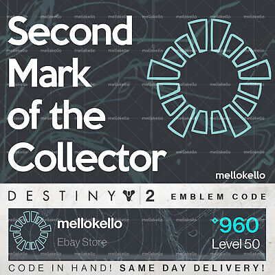 Destiny 2 Second Mark of the Collector emblem IN HAND!! SAME DAY DELIVERY!!!