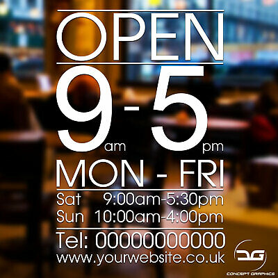 Opening Hours Times Custom Business Window Sign Sticker Cafe Retail Shop Open