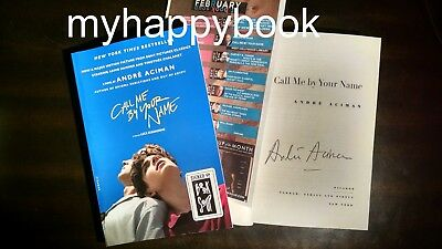 SIGNED Call Me by Your Name A Novel autographed by director Andre Aciman, new