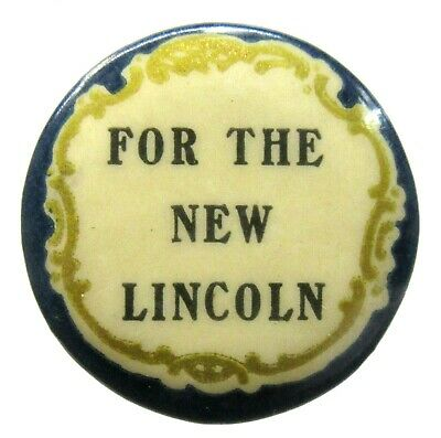 rare c.1912 FOR THE NEW LINCOLN Lincoln Motor Car Works AUTO pinback button ^