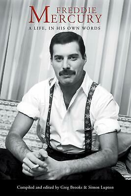 Freddie Mercury: A Life, In His Own Words (Paperback Book) [FAST & FREE]