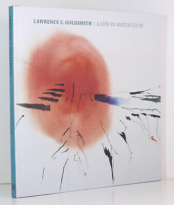 LAWRENCE GOLDSMITH Life in Watercolor Art Nature Vermont Maine Paintings New HC