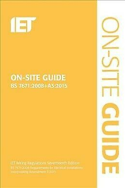On-site Guide : Bs 7671:2008 Wiring Regulations, Incorporating Amendment No. ...