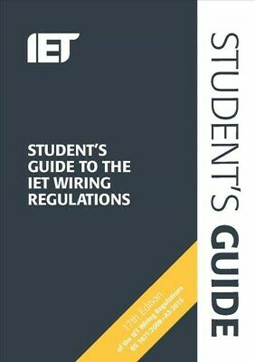 Student's Guide to the IET Wiring Regulations, Paperback by Institution of En...