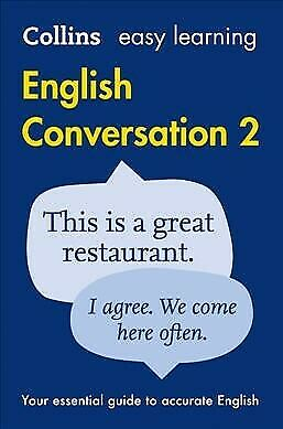 Collins Easy Learning English Conversation: Book 2 [Second Edition], Paperbac...