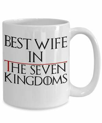 Best Wife In The Seven Kingdoms - Funny Game Of Thrones Coffee Mug Gift