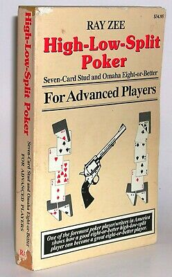 HIGH-LOW-SPLIT POKER, SEVEN-CARD STUD AND OMAHA by Ray Zee