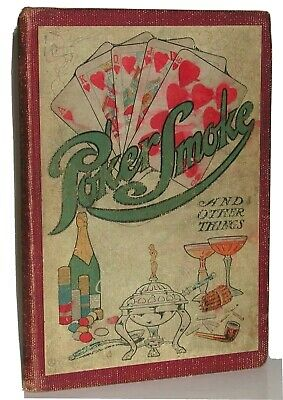 POKER, SMOKE, And OTHER THINGS 1907 vintage mixology cocktail cards toasts humor
