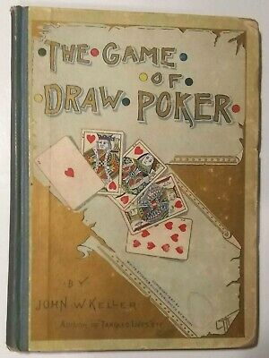 THE GAME OF DRAW POKER First 1st Edition 1887 John W. Keller Very Good