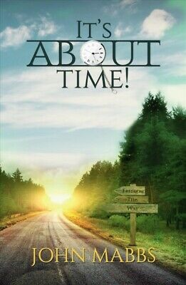 It's About Time!, Paperback by Mabbs, John, Brand New, Free P&P in the UK