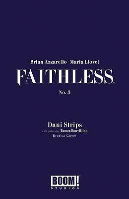 Faithless #3 B Dani Strips Erotica Variant With Polybag  NM 1st print