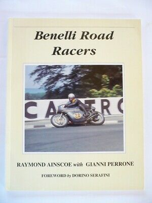 Livre moto : BENELLI ROAD RACERS  Raymond Ainscoe with Gianni Perrone