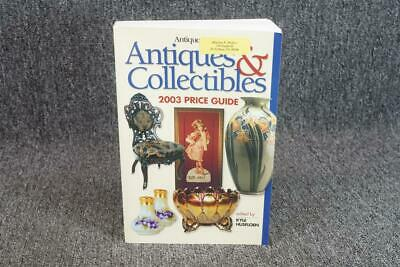 Antique Trader Antiques & Collectibles 2003 Price Guide Softcover C. 2002