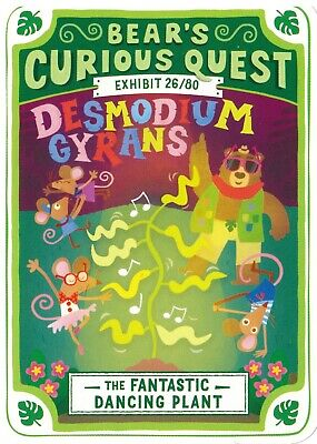 YOYO BEARS CURIOUS QUEST EXHIBIT 26//80 DESMODIUM GYRANS TRADING CARD