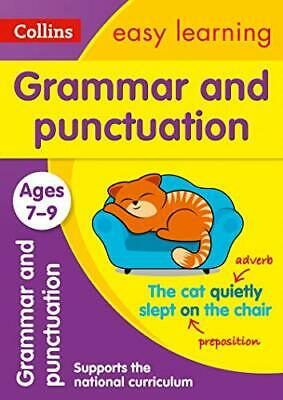 Grammar and Punctuation Ages 7-9: Ne by Collins Easy Learning New Paperback Book