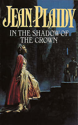 In the Shadow of the Crown, Plaidy, Jean, Very Good Book