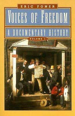 Voices of Freedom Vol. 1 : A Documentary History  (ExLib) by Eric Foner
