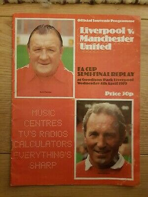 LIVERPOOL v MANCHESTER UTD FA CUP SEMI-FINAL REPLAY 4th APRIL 1979PROGRAMME