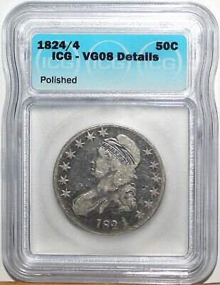 1824/4 US Capped Bust Silver Half Dollar  ICG VG08 Details