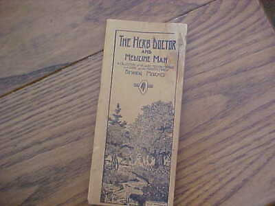 Vintage 1930's The Herb Doctor and Medicine Man booklet Botanical Medicines