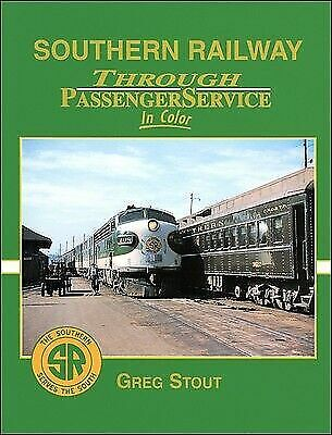Southern Railway Through Passenger Service in Color, , Stout, Greg, New, 2005-01