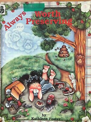 Always Worth Preserving by Kathleen Foster   -  Folk Art painting book