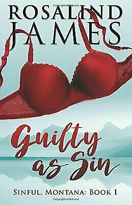 Guilty As Sin, Paperback by James, Rosalind, Brand New, Free shipping in the US