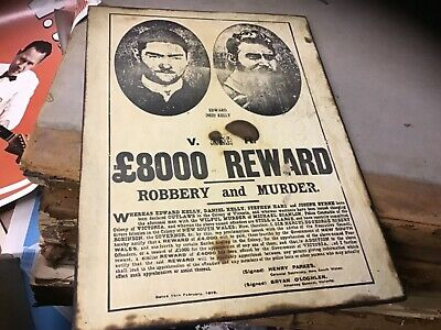 Old Edward Ned Kelly wanted robbery reward poster mounted burnt edges