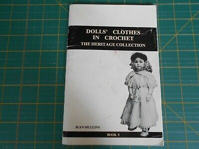 Dolls' Clothes In Crochet Book By Jean Mullins - Book 5 - Good Condition -