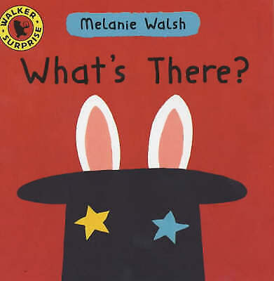 What's There? (Walker surprise), Walsh, Melanie, Very Good Book