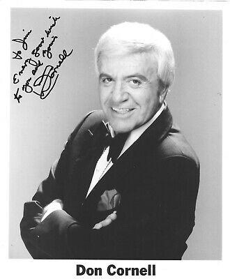 Don Cornell - Vintage Personal Hand Signed And Inscribed Glossy 8X10 Photo .