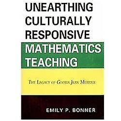 Unearthing Culturally Responsive Mathematics Teaching: The Legacy of Gloria Jean