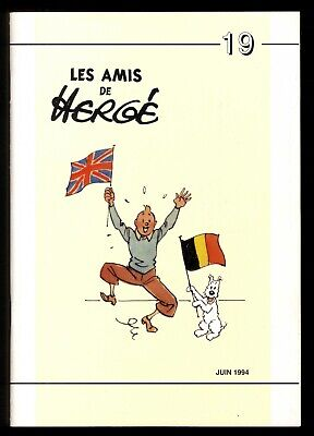 Hergé Tintin the Amis of Hergé No No 19 June 1994 Perfect Condition