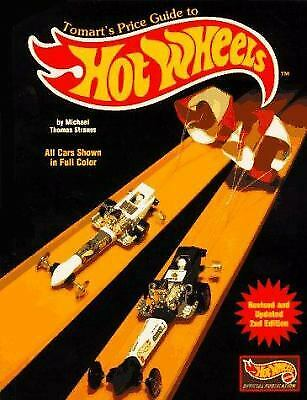 Tomart's Price Guide to Hot Wheels Collectibles by Michael T. Strauss