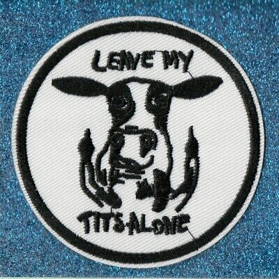 "Cow, Flipping Off, ""Leave My Tits Alone,"" embroidery patch"