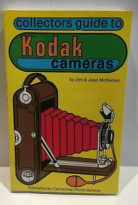 Collectors Guide to Kodak Cameras    by  Jim & Joan McKeown  Paperback 176 pages