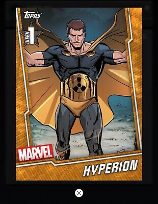 Topps MARVEL COLLECT DIGITAL Card WEEK 1 TIER 6 ORANGE BASE HYPERION EXCLUSIVE
