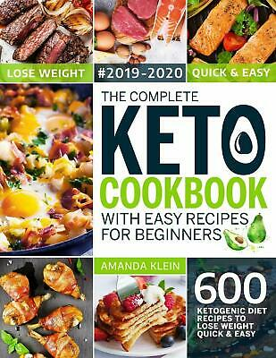 The Complete Keto Cookbook With Easy Recipes For Beginners Paperback Diet Book