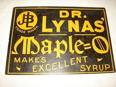 Antique Dr. Lynas' Maple Makes Excellant Syrup Heavy Paper Stock Country Store S